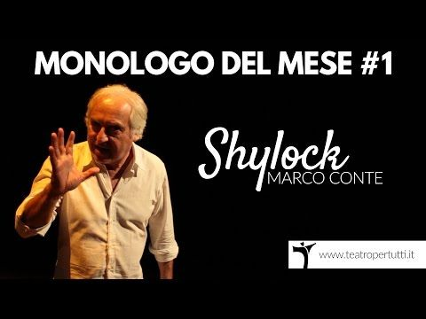 """Il Monologo di Shylock (""""Il mercante di Venezia"""", W.Shakespeare) [VIDEO]"""