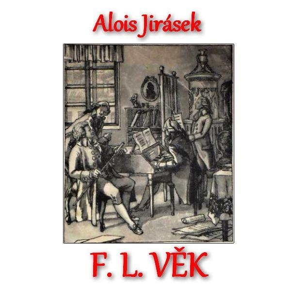 iTunes Cover Studio.cz: Alois Jirásek: F. L. Věk (účinkuje Jiří Ornest) CD...