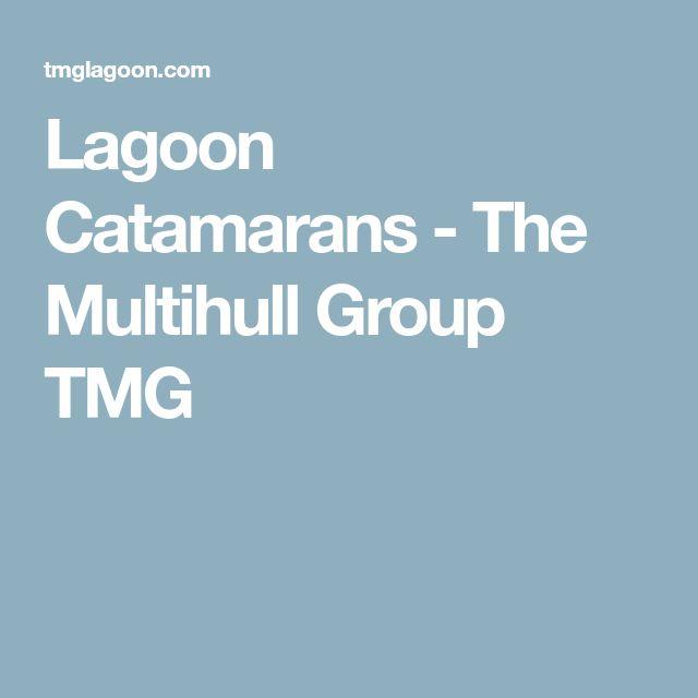 Lagoon Catamarans - The Multihull Group TMG