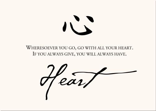 Heart... Chinese  Proverb
