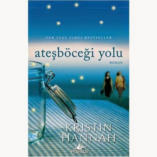 Kristin Hannah I Ateşböceği Yolu