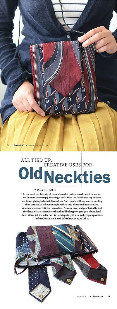 Randi Lebars purse made from old neckties  find the how-to in GreenCraft Autumn 2011.