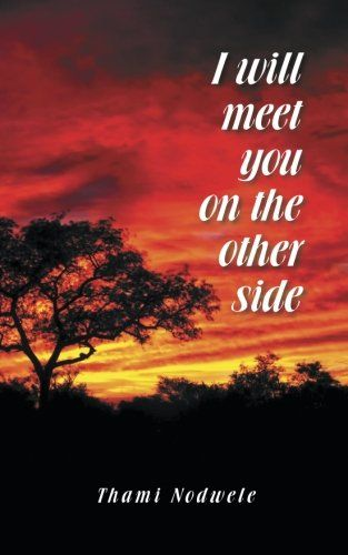 I Will Meet You On The Other Side PartridgeAfrica https://www.amazon.com/dp/1482802023/ref=cm_sw_r_pi_awdb_x_MfP0ybWVE7JAJ