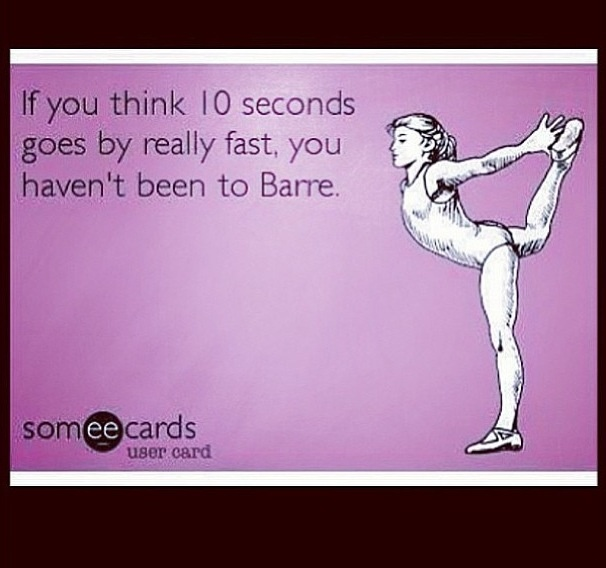 I have never been in so much pain as I am after barre class. Good. Lord. Child birth will be a breeze.