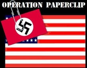 Operation Nazification – U.S. Military Hired Sixteen Hundred Nazi Scientists and Doctors  Book Review: Annie Jacobsen - Operation Paperclip: The Secret Intelligence Program That Brought Nazi Scientists to America * http://www.globalresearch.ca/operation-nazification-u-s-military-hired-sixteen-hundred-nazi-scientists-and-doctors/5369981