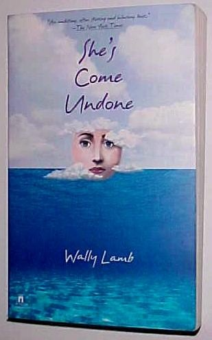 she's come undone- one of the best books I've ever read!!