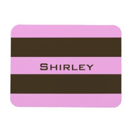 Pink and Chocolate Brown Wide Stripes by STaylor Magnet - patterns pattern special unique design gift idea diy