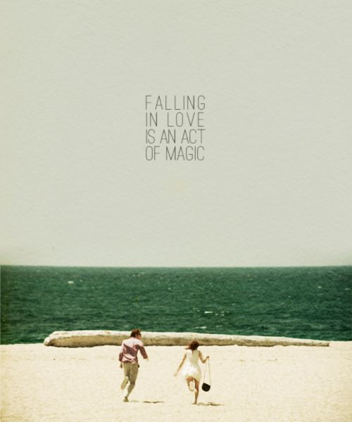 Falling in love is an act of magic