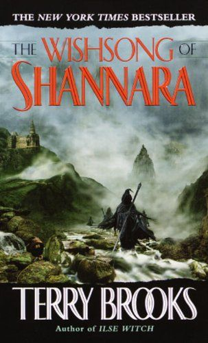 The Wishsong of Shannara (The Shannara Chronicles) (The Sword of Shannara Book 3) by Terry Brooks