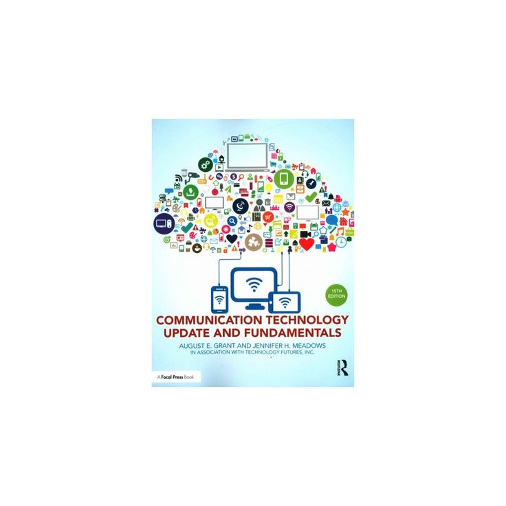 Communication Technology Update and Fundamentals (Paperback)