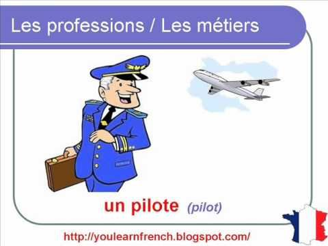 French Lesson 103 - Jobs Professions Occupations - Les métiers et professions