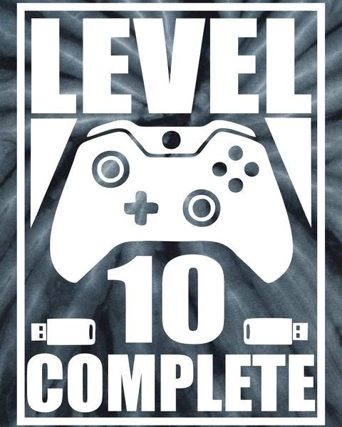 Image Result For Level 10 Unlocked Shirt Svg Shirts