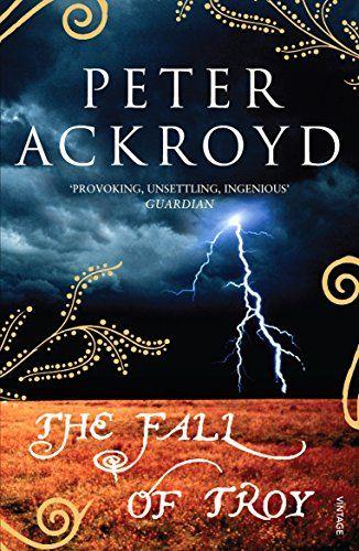 The Fall Of Troy by Peter Ackroyd https://www.amazon.co.uk/dp/009949275X/ref=cm_sw_r_pi_dp_x_OjjhAbSM5GMKC