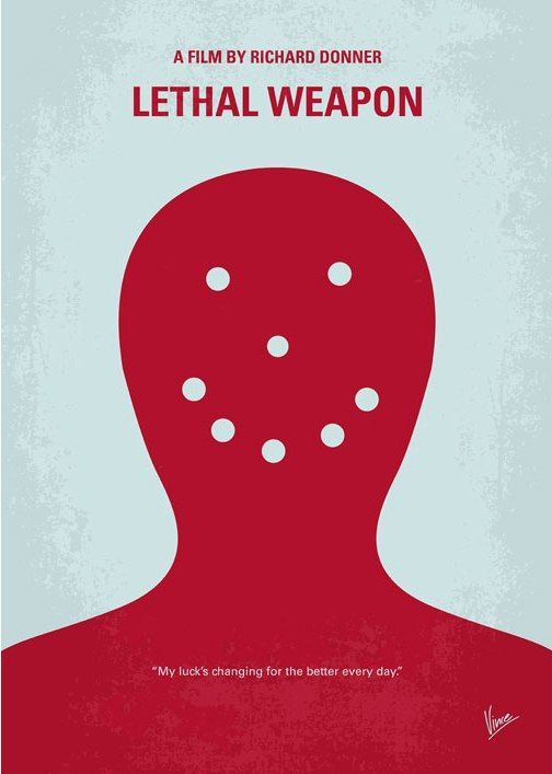 Lethal Weapon (1987) ~ Minimal Movie Poster by Chungkong #amusementphile