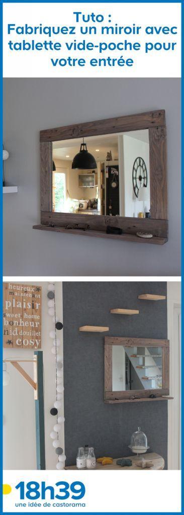 Tuto : Fabriquez un miroir avec tablette vide-poche pour votre entrée