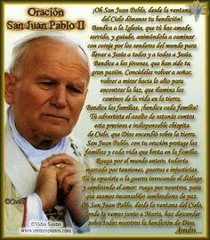 Vidas Santas: San Juan Pablo II, oración oficial