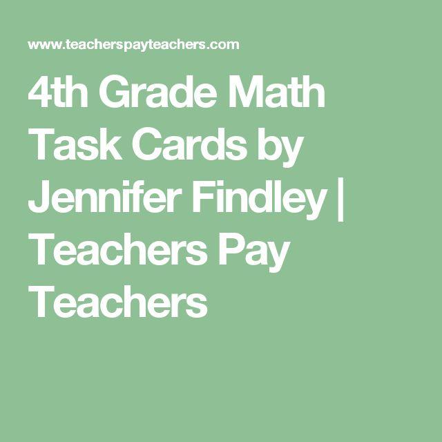 4th Grade Math Task Cards by Jennifer Findley   Teachers Pay Teachers