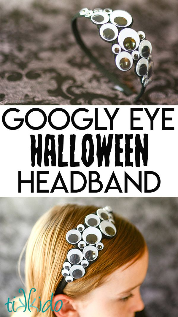 Easy Googly Eye Halloween Headband Tutorial