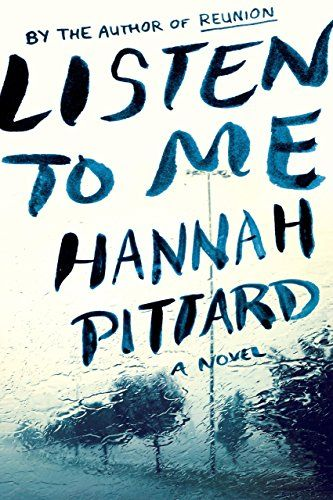 Listen to Me by Hannah Pittard http://a.co/bCCLoMQ