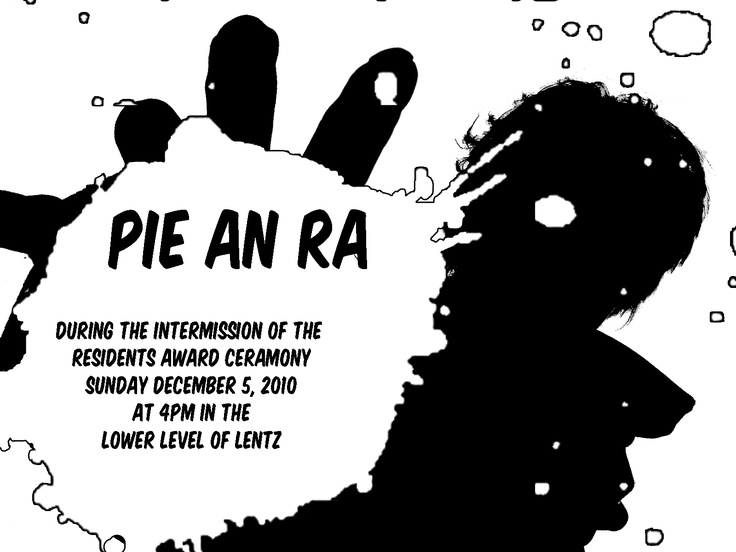 Pie your R.A. event.  You can charge participants depending on how close they are to the RA (or even hall director).  The closer to the person, the more money you can charge.  The money collected can be donated to a cause of your choice.  Be sure to provide easy clean up solutions for the staff involved (showering right afterwards and a way to get to a shower without dipping everyone) and the area the event is held.