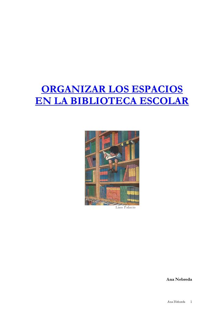Ideas para organizar los espacios en la Biblioteca Escolar