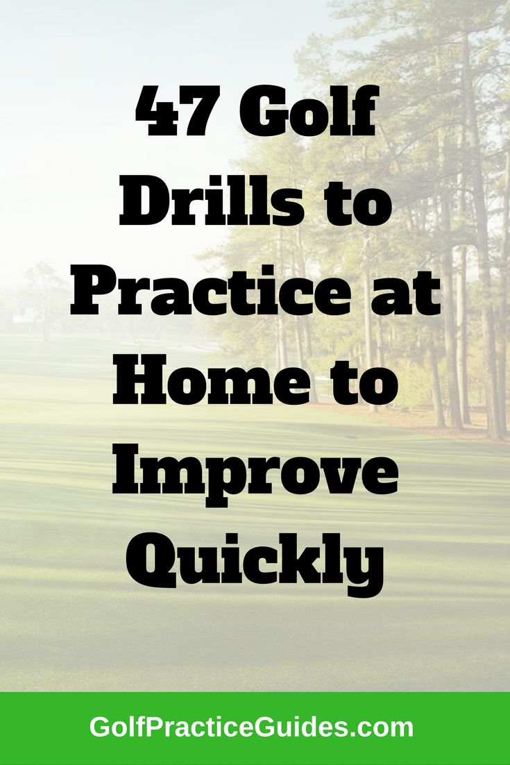 47 golf practice drills for at home to complete indoors. Golf practice tips, drills, putting, chipping, short game
