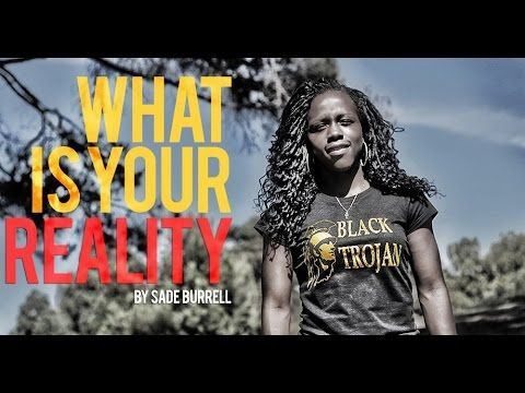 What Is Your Reality - Powerful Motivational Speech by Sade Burrell