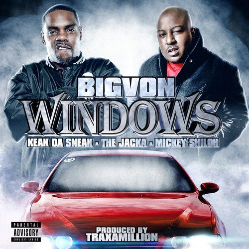 [Music] Big Von - Windows ft. Keak Da Sneak, The Jacka, Mickey Shiloh- http://getmybuzzup.com/wp-content/uploads/2014/01/Big-Von-Windows.jpg- http://getmybuzzup.com/big-von-windows-ft-keak-da-sneak-the-jacka-mickey-shiloh/-  Big Von – Windows ft. Keak Da Sneak, The Jacka, Mickey Shiloh ByAmber B 106.1 KMELis theBay Area's home for hip hop and R&B, andBig Vonis one of the station's most popular and prominent DJs. As such, Von is in a position to bri