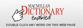 Macmillan Dictionary Enabled - double click any word on this page