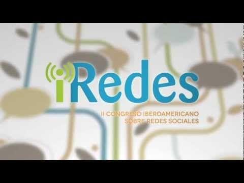 iRedes 2012, el II Congreso Iberoamericano de Redes Sociales