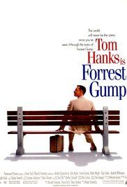 Forrest Gump - While not intelligent, Forrest Gump has accidentally been present at many historic moments, but his true love, Jenny Curran, eludes him.
