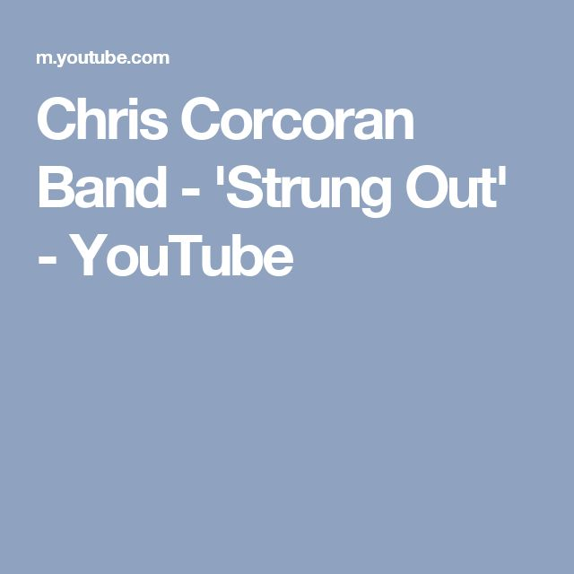 Chris Corcoran Band - 'Strung Out' - YouTube