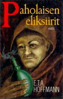 Paholaisen eliksiirit | Kirjasampo.fi - kirjallisuuden kotisivu