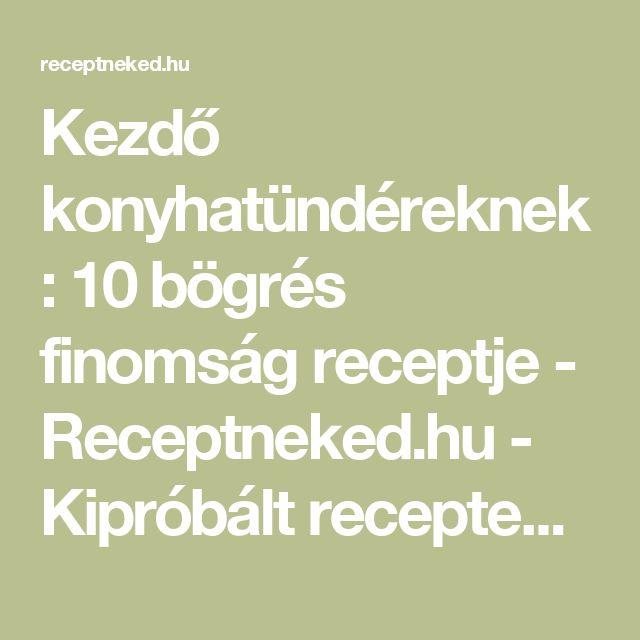 Kezdő konyhatündéreknek: 10 bögrés finomság receptje - Receptneked.hu - Kipróbált receptek képekkel