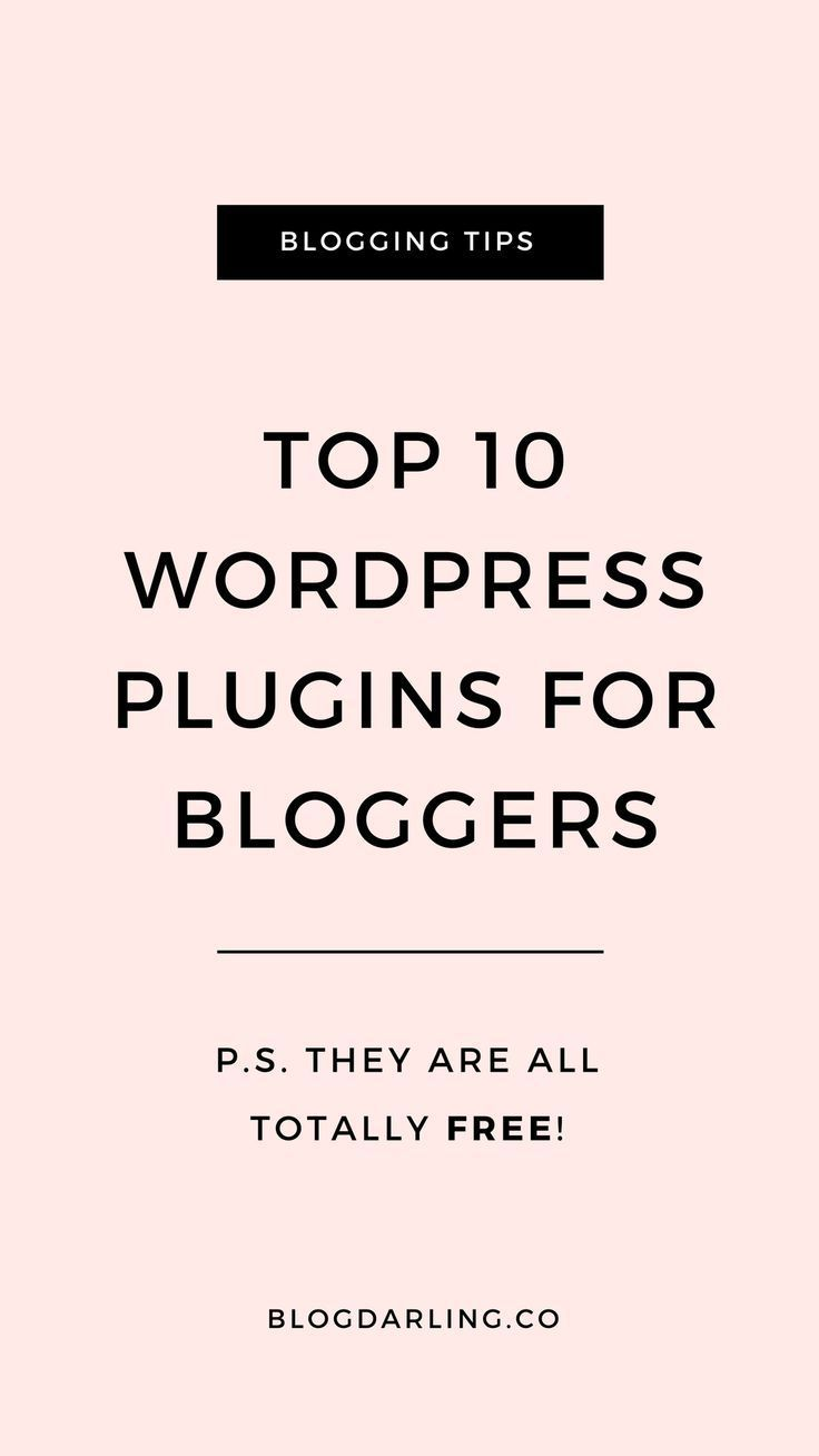 10 Best WordPress Plugins for Bloggers | Blog your heart out