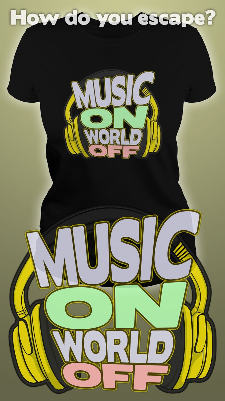 Design by Dare Wear: Music On, World Off  #music #unique #tshirts