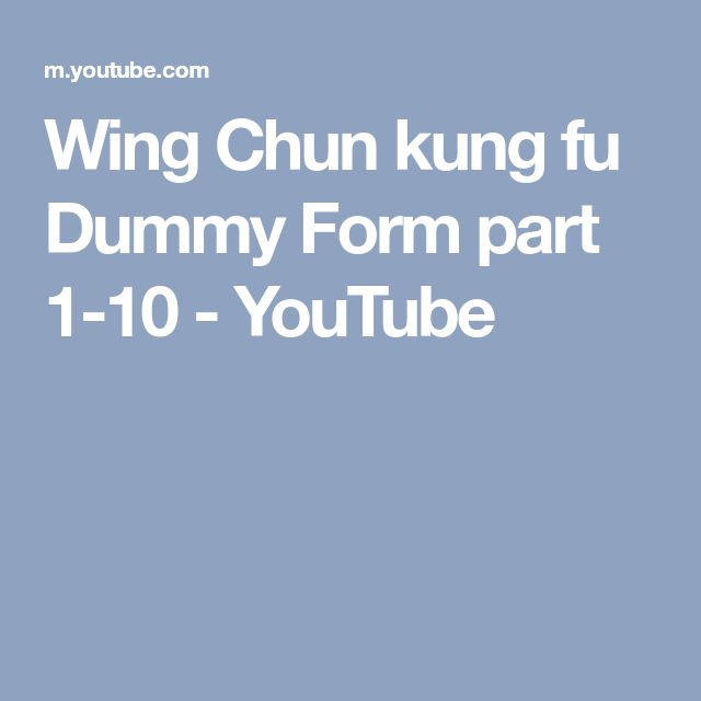 Wing Chun kung fu Dummy Form part 1-10 - YouTube