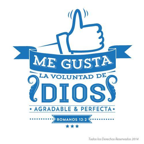 Me gusta la voluntad de Dios