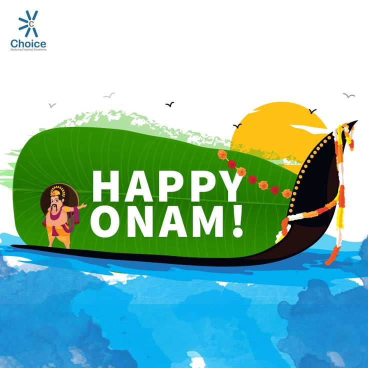 #ChoiceBroking Choice Family wishes you all a Happy Onam
