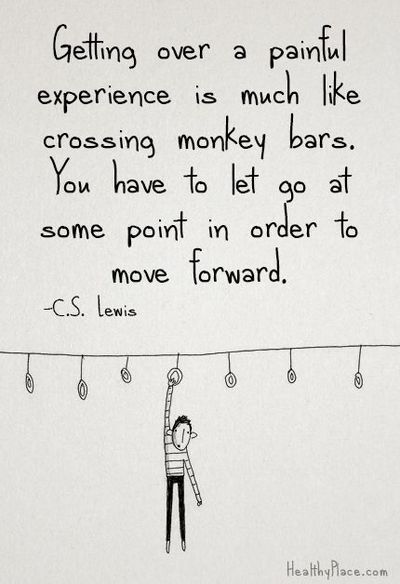 Getting over a painful experience is not easy, but I know from personal experience that it makes you a better person.