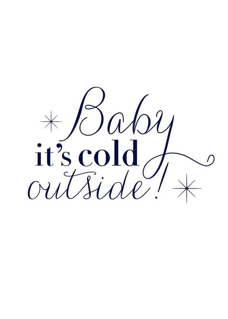 Baby it's Cold Outside Free Printable