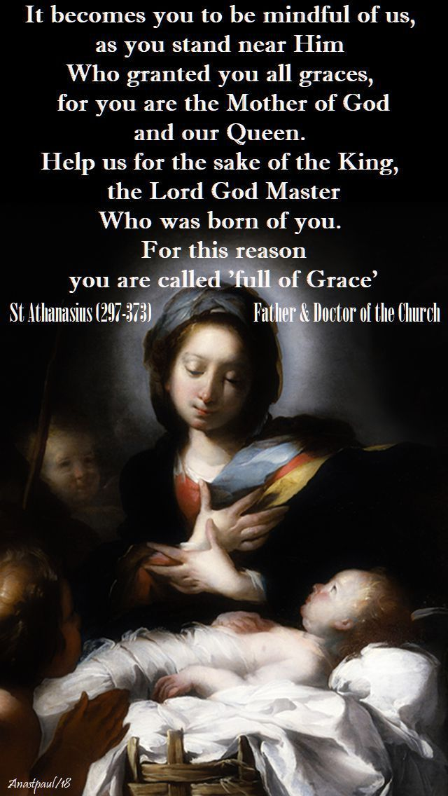 """""""It becomes you to be mindful of us...for you are the Mother of God and our Queen...."""" - St. Athanasius - Quote/s of the Day - 1 Jan 2018 - The Solemnity of Mary, Mother of God ~ AnaStpaul"""