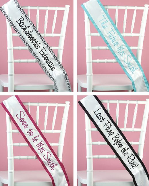 Custom sashes -- perfect for the bachelorette  party!