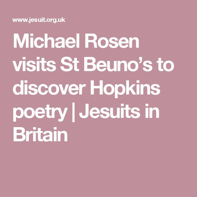 Michael Rosen visits St Beuno's to discover Hopkins poetry   Jesuits in Britain