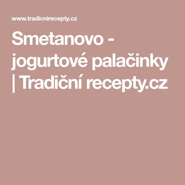Smetanovo - jogurtové palačinky | Tradiční recepty.cz