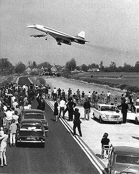 April 09, 1969 1st flight of Concorde 002 (Filton-Bristol)    Concorde 002 over the threshold at Fairford on her maiden Test Flight ...