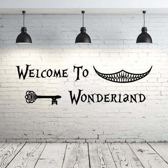 Alice in Wonderland Wall Decal devis vinyle autocollant Stickers citations Bienvenue à Wonderland Wall Decal devis Wall Decor pépinière chambre ZX19