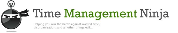 Time Management Ninja - Helping you win the battle against wasted time, disorganization and all other things evil..