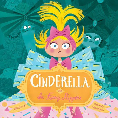 #kidlit Book of the Day: Cinderella and the Furry Slippers @TundraBooks