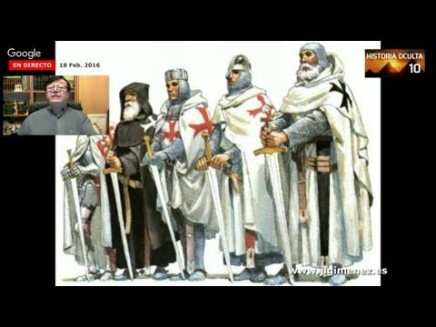 LOS CABALLEROS TEMPLARIOS Historia Oculta Capítulo 10 con José Luís Giménez - YouTube